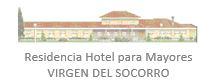 Residencia Hotel parar Mayores Virgen del Socorro
